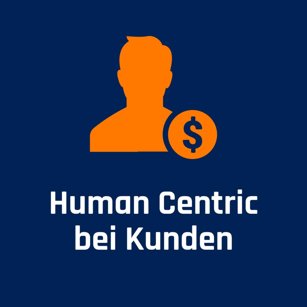 Human Centric bei Kunden