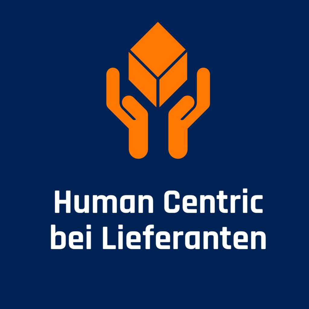 Human Centric bei Lieferanten